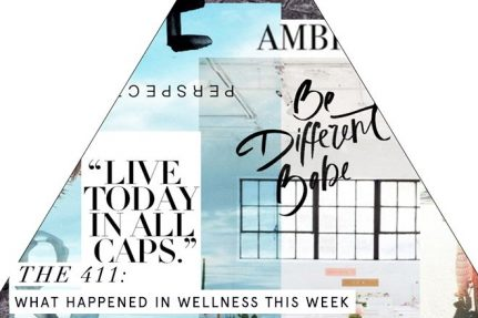 The 411: What Happened in Wellness This Week | March 11th