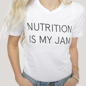 Nutrition Is My Jam T-shirt | Registered Dietitian Shirt | Nutrition Stripped